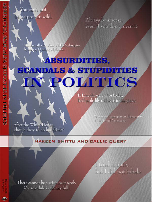 Absurdities, Scandals & Stupidities in Politics